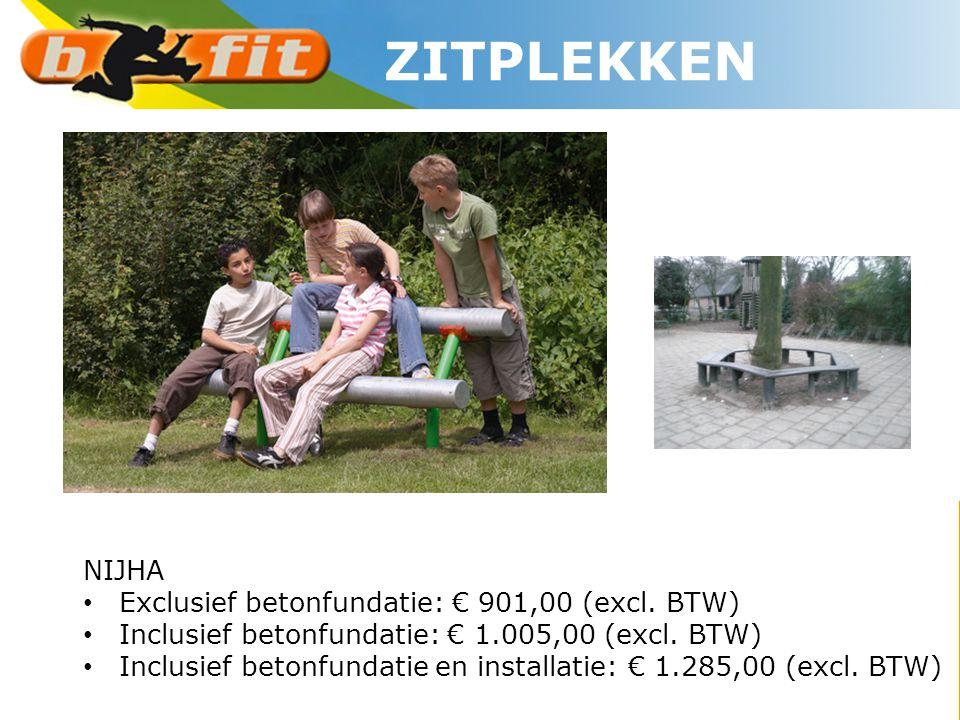 NIJHA • Exclusief betonfundatie: € 901,00 (excl. BTW) • Inclusief betonfundatie: € 1.005,00 (excl. BTW) • Inclusief betonfundatie en installatie: € 1.