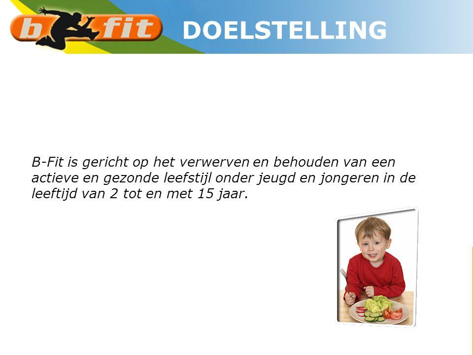 B-Fit is gericht op het verwerven en behouden van een actieve en gezonde leefstijl onder jeugd en jongeren in de leeftijd van 2 tot en met 15 jaar. DO