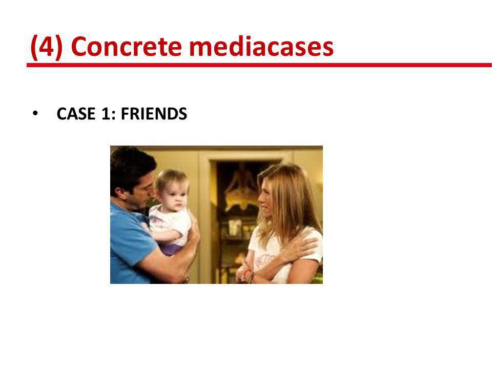 (4) Concrete mediacases • CASE 2: FAMILY GUY