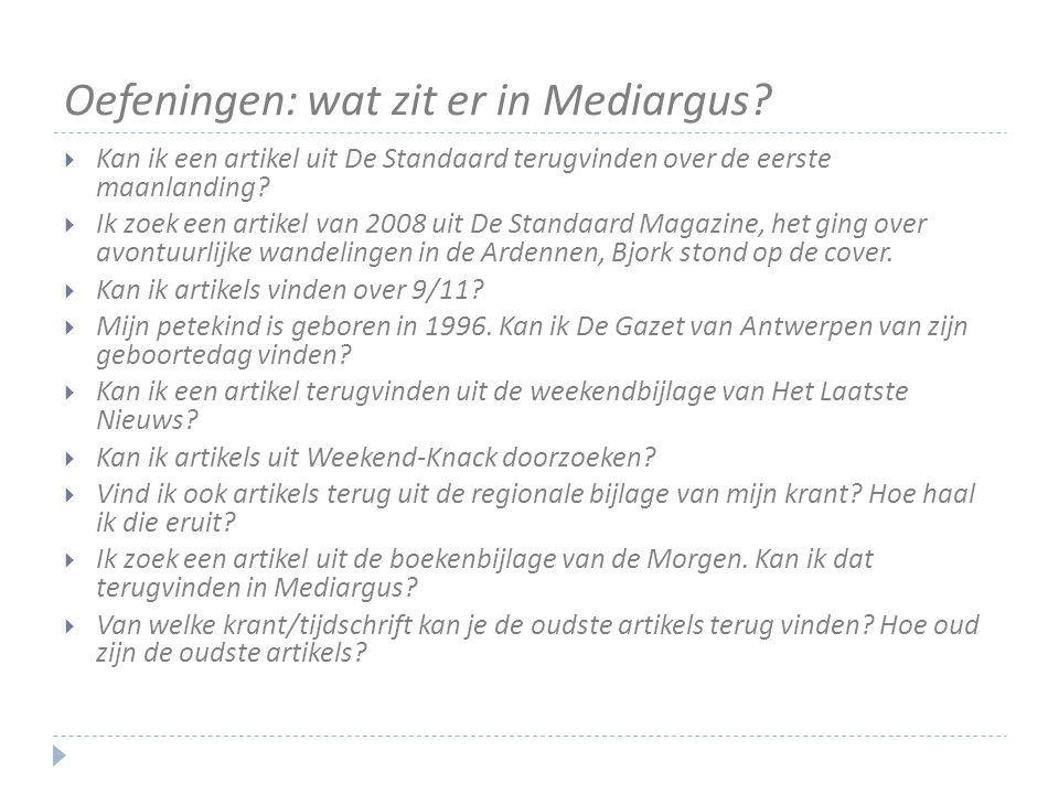 Oefeningen: wat zit er in Mediargus.