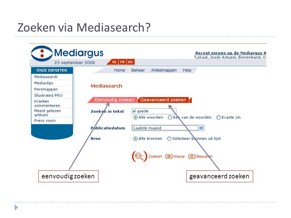 Zoeken via Mediasearch? eenvoudig zoekengeavanceerd zoeken