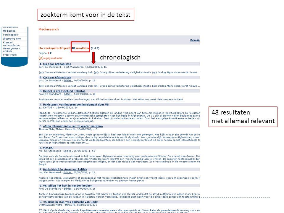 chronologisch 48 resultaten niet allemaal relevant zoekterm komt voor in de tekst