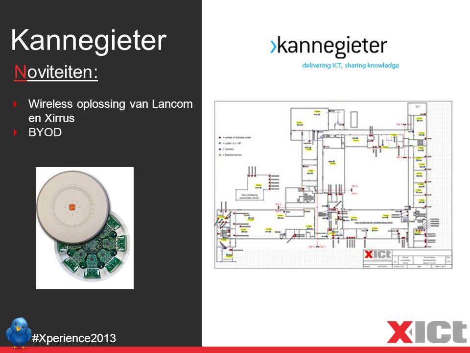 Kannegieter #Xperience2013 Noviteiten: Wireless oplossing van Lancom en Xirrus BYOD