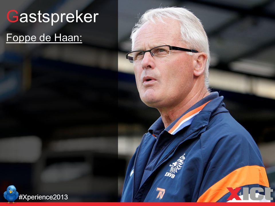Gastspreker #Xperience2013 Foppe de Haan: