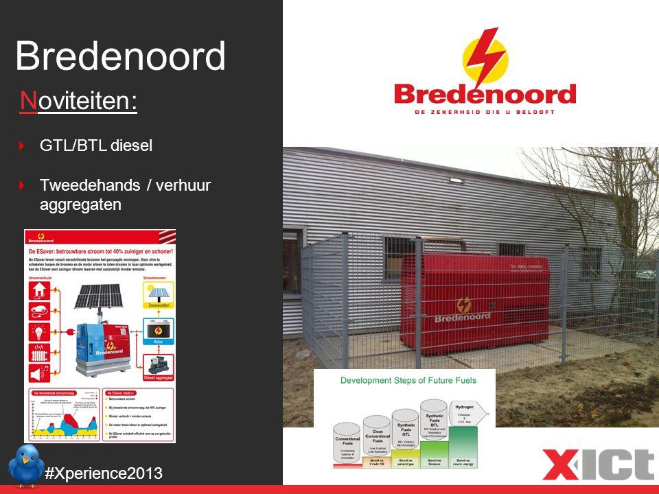 Bredenoord #Xperience2013 Noviteiten: GTL/BTL diesel Tweedehands / verhuur aggregaten
