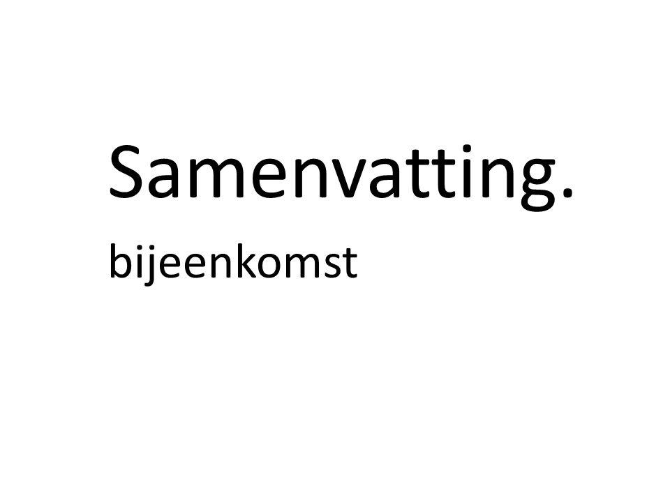 Samenvatting. bijeenkomst