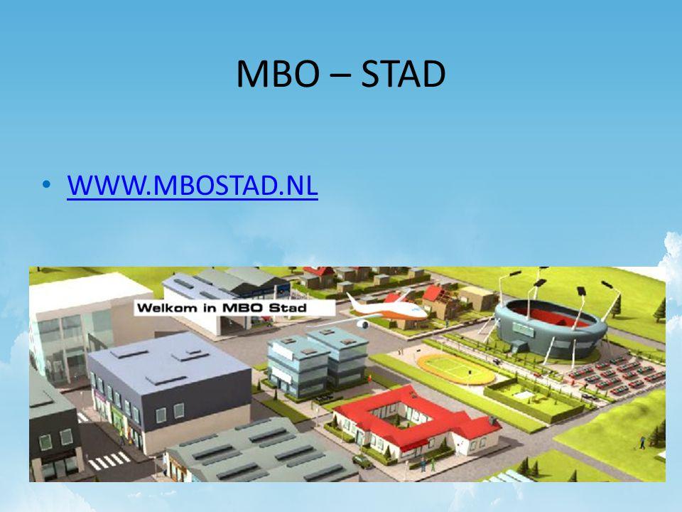 MBO – STAD • WWW.MBOSTAD.NL WWW.MBOSTAD.NL