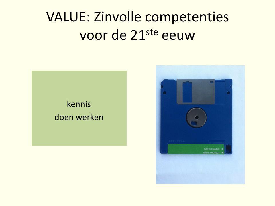 VALUE: Zinvolle competenties voor de 21 ste eeuw kennis doen werken