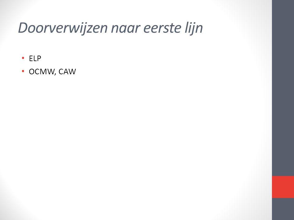 Doorverwijzen naar eerste lijn • ELP • OCMW, CAW