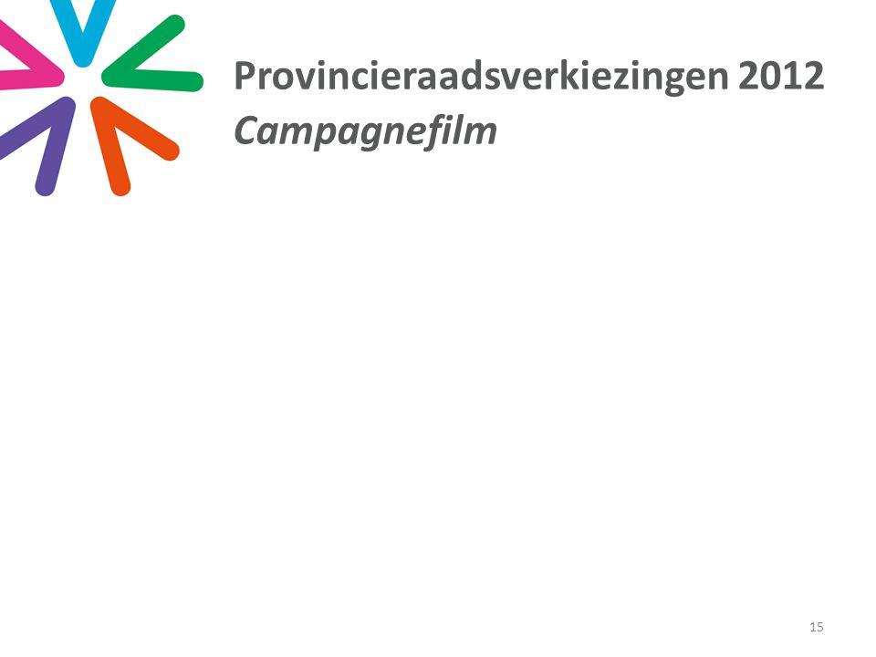 15 Provincieraadsverkiezingen 2012 Campagnefilm