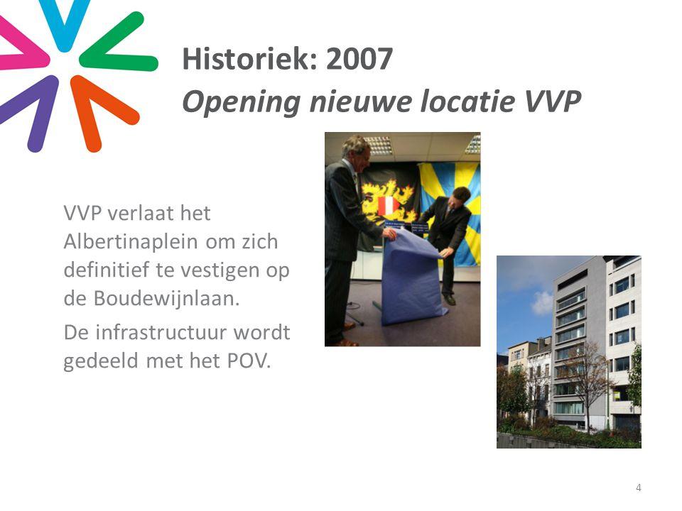 Historiek: 2007 Opening nieuwe locatie VVP VVP verlaat het Albertinaplein om zich definitief te vestigen op de Boudewijnlaan.