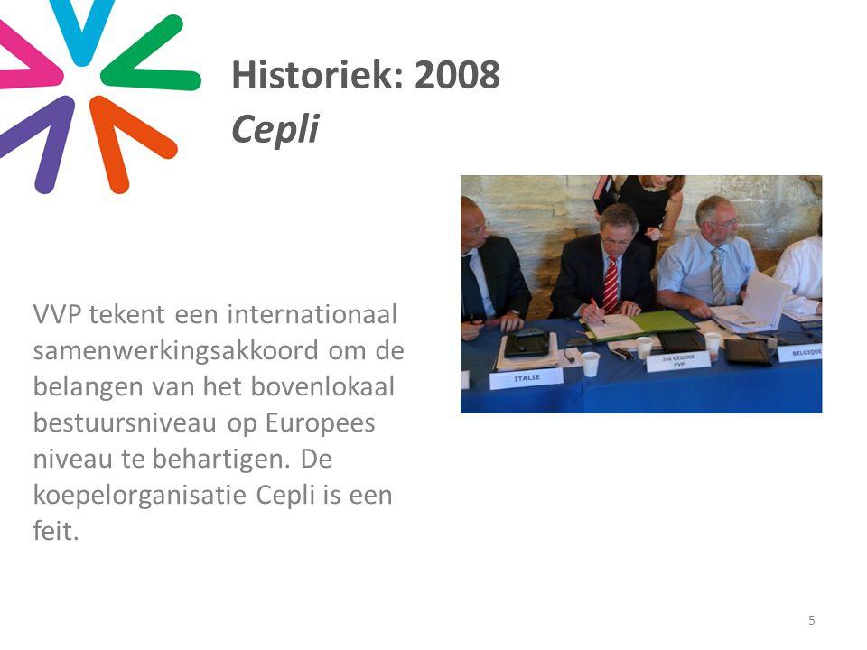 Historiek: 2008 Cepli VVP tekent een internationaal samenwerkingsakkoord om de belangen van het bovenlokaal bestuursniveau op Europees niveau te behartigen.