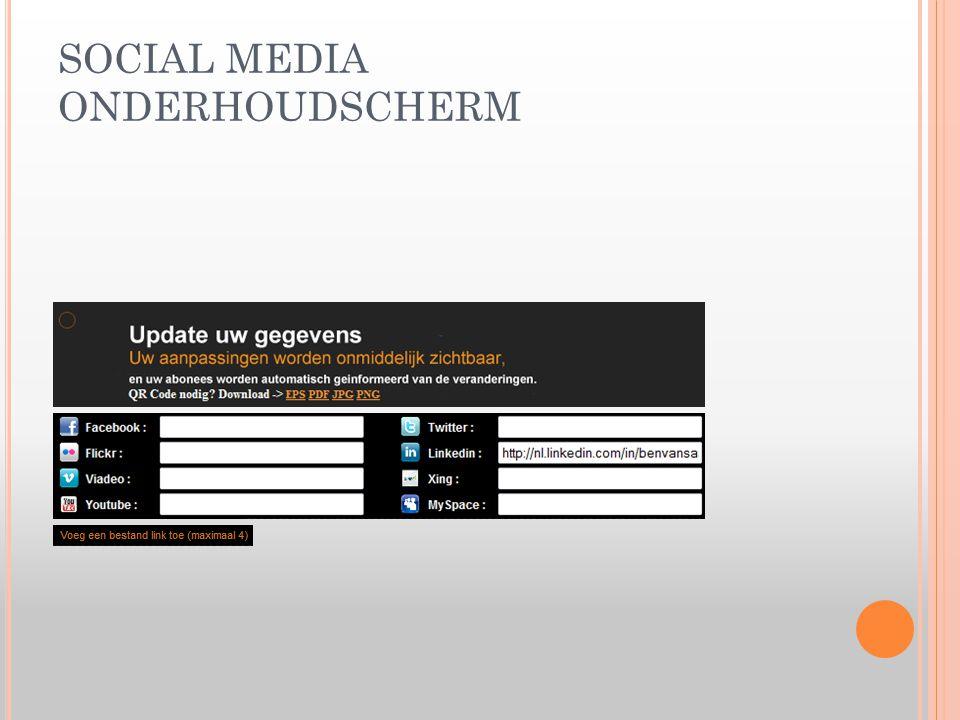 SOCIAL MEDIA ONDERHOUDSCHERM