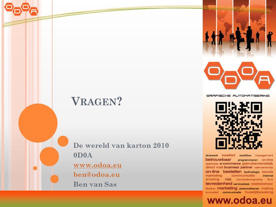 V RAGEN De wereld van karton 2010 0D0A www.odoa.eu ben@odoa.eu Ben van Sas