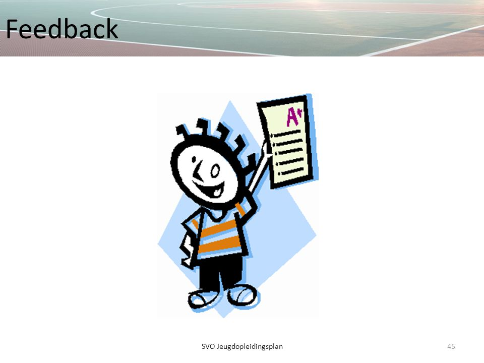 Feedback 45SVO Jeugdopleidingsplan