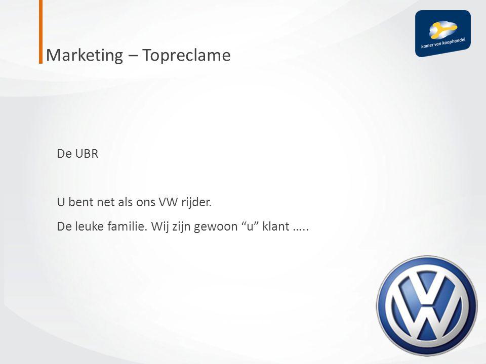 """Marketing – Topreclame De UBR U bent net als ons VW rijder. De leuke familie. Wij zijn gewoon """"u"""" klant ….."""