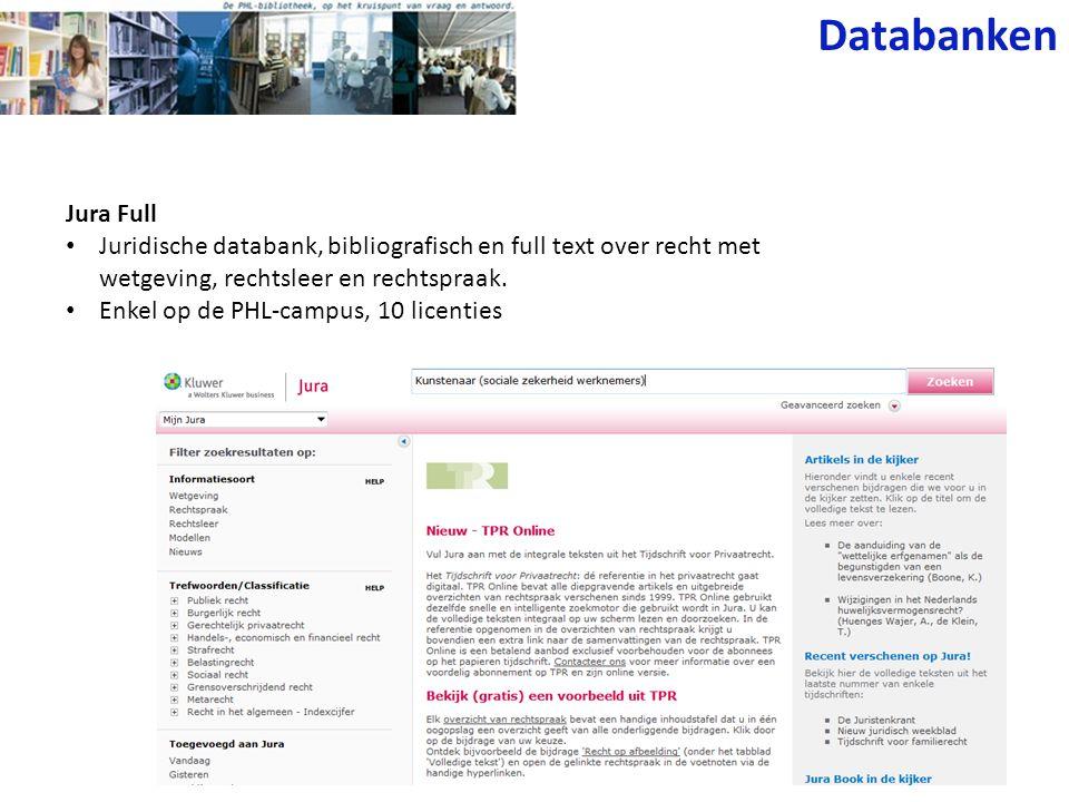 Jura Full • Juridische databank, bibliografisch en full text over recht met wetgeving, rechtsleer en rechtspraak.