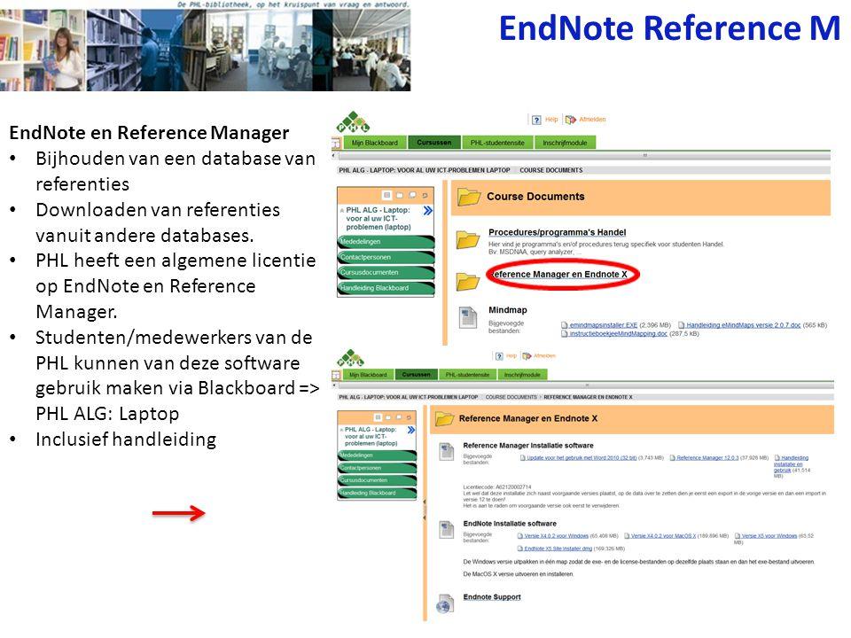 EndNote en Reference Manager • Bijhouden van een database van referenties • Downloaden van referenties vanuit andere databases. • PHL heeft een algeme
