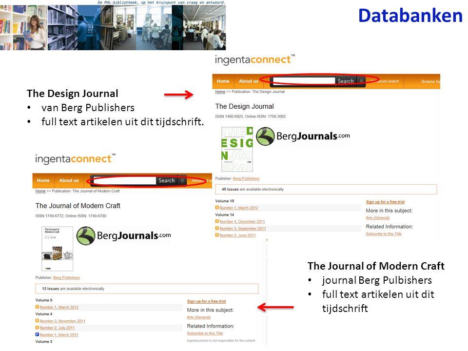 Databanken The Design Journal • van Berg Publishers • full text artikelen uit dit tijdschrift. The Journal of Modern Craft • journal Berg Pulbishers •