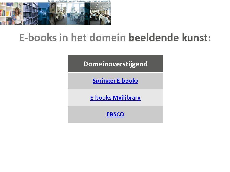 E-books in het domein beeldende kunst: Domeinoverstijgend Springer E-books E-books Myilibrary EBSCO