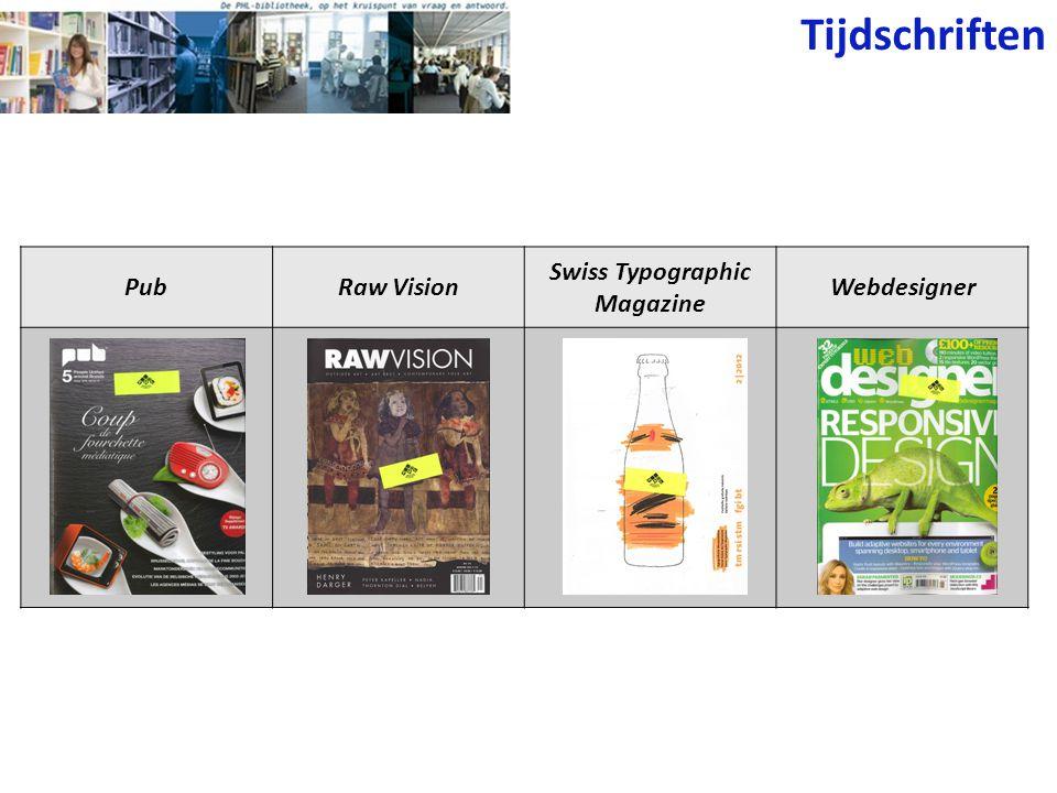 Tijdschriften PubRaw Vision Swiss Typographic Magazine Webdesigner