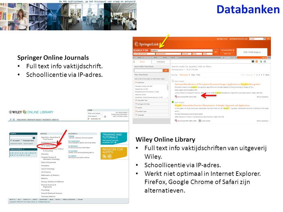 ERIC • Bibliografische databank. • Schoollicentie via IP-adres. Databanken