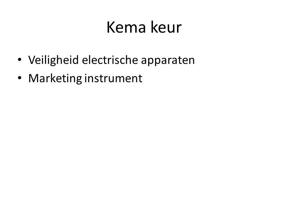 Kema keur • Veiligheid electrische apparaten • Marketing instrument