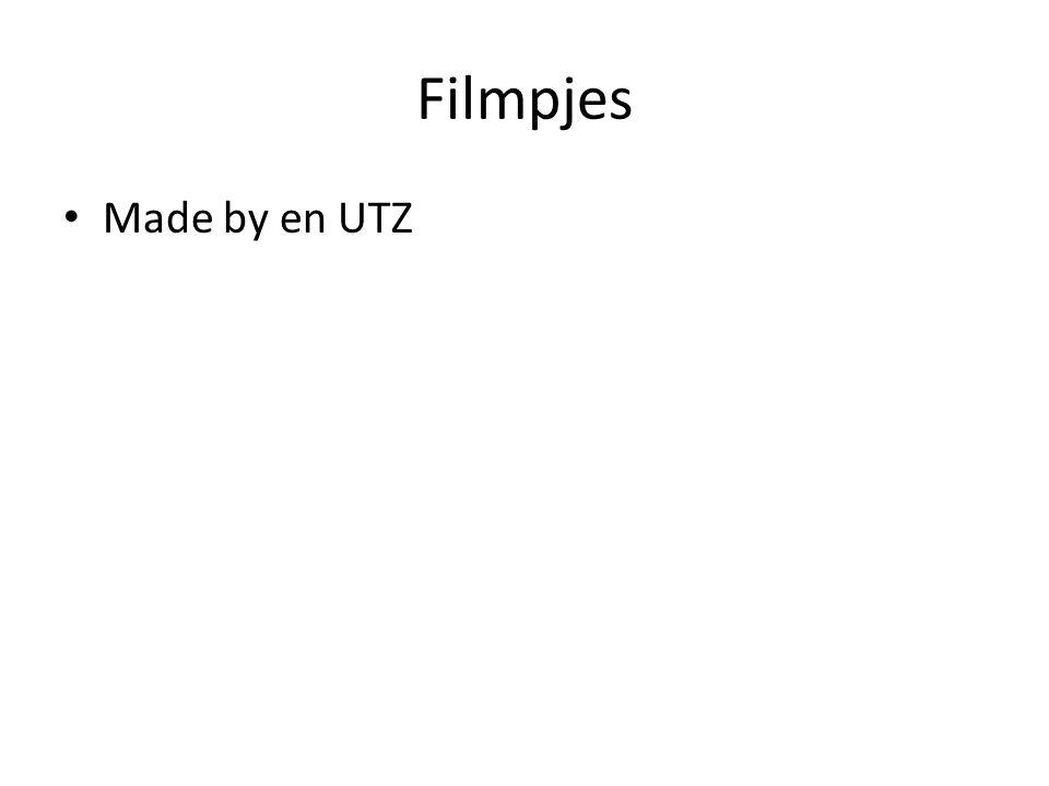 Filmpjes • Made by en UTZ