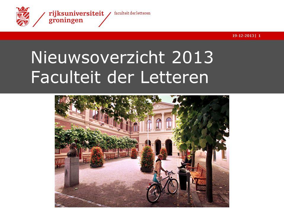 | faculteit der letteren 19-12-2013 Subsidie Promoties in de Geesteswetenschappen kent promotieplaats toe aan afd.