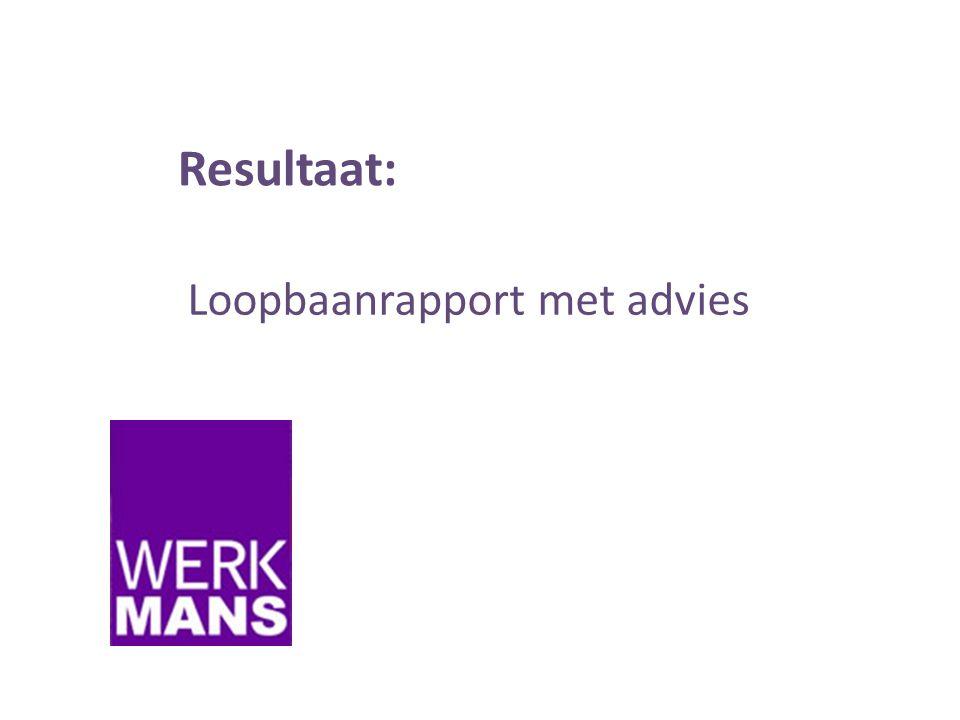 Resultaat: Loopbaanrapport met advies