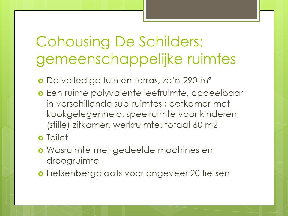 Cohousing De Schilders: gemeenschappelijke ruimtes  De volledige tuin en terras, zo'n 290 m²  Een ruime polyvalente leefruimte, opdeelbaar in versch