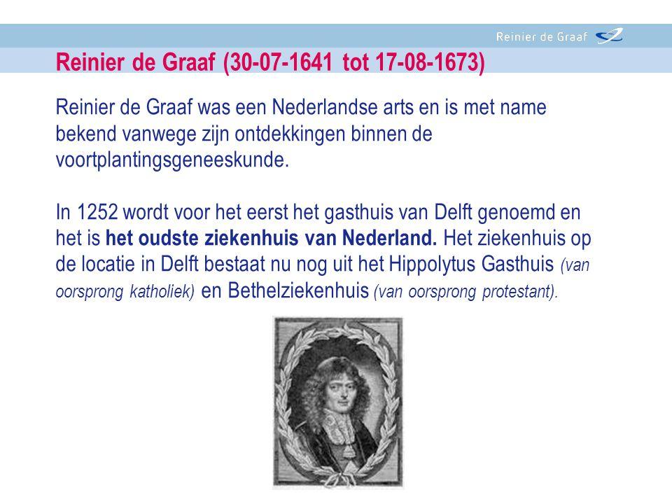 Reinier de Graaf was een Nederlandse arts en is met name bekend vanwege zijn ontdekkingen binnen de voortplantingsgeneeskunde.