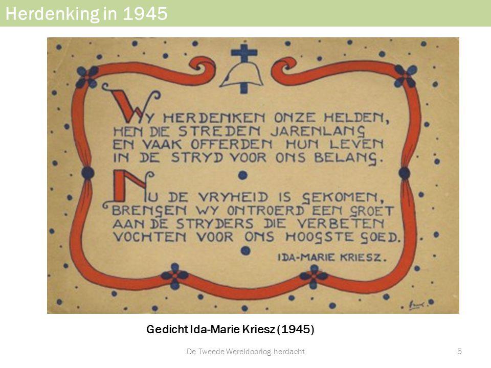 Herdenking in 1945 Gedicht Ida-Marie Kriesz (1945)) De Tweede Wereldoorlog herdacht5