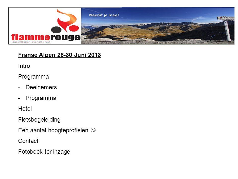 Een aantal hoogteprofielen Vanuit Saint Jean de Maurienne hebben we een perfecte uitvalsbasis om de streek te verkennen.