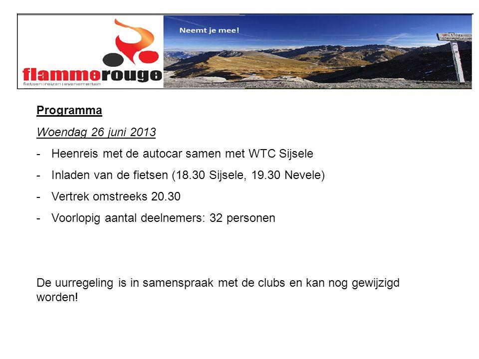 Programma Donderdag 27 juni 2013 -Aankomst in Saint Jean de Maurienne omstreeks 8.00 -Energierijk ontbijt (inclusief) -Rit 1: La Toussuirre / Col du Mollard.