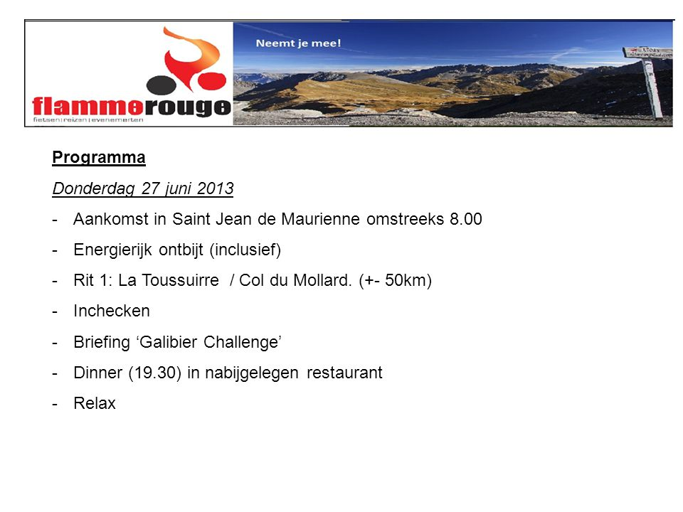 En nu trainen maar! Contact www.flammerouge.be info@flammerouge.be 0485 972 428