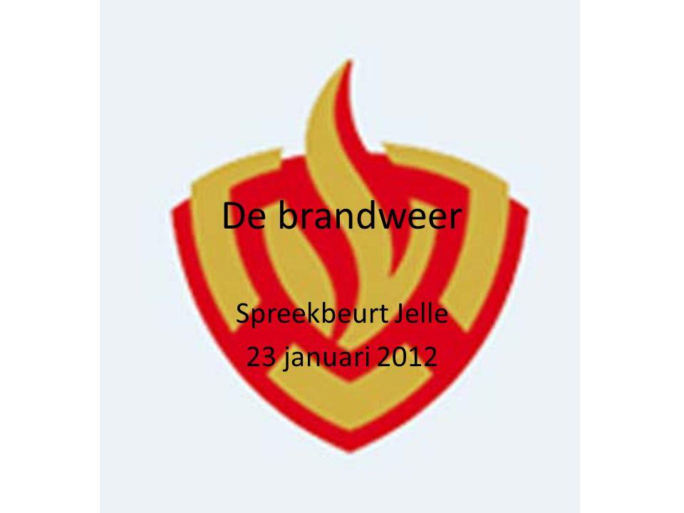 De brandweer Spreekbeurt Jelle 23 januari 2012
