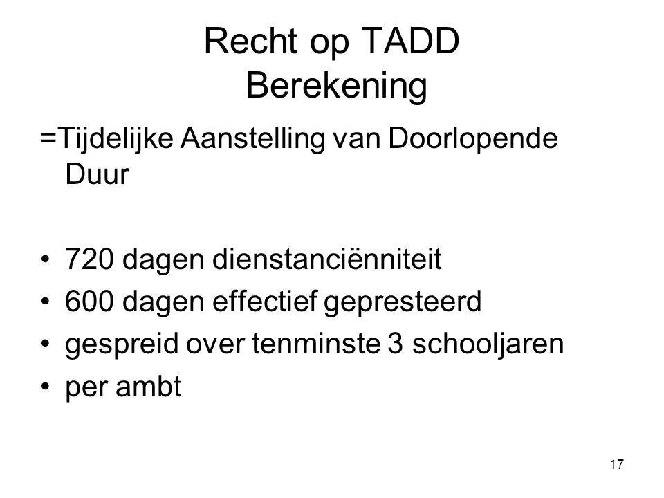18 Recht op TADD 720 dagen/600 eff./ 3 schoolj.