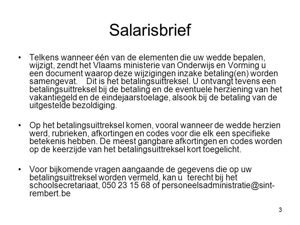 4 De Salarisbrief online •Vanaf mei 2009 een digitale salarisbrief voor ELKE betaling •Vrijwillige keuze.