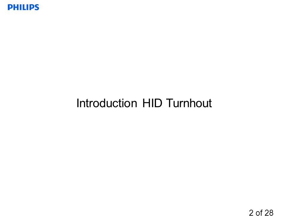 2 of 28 Introduction HID Turnhout