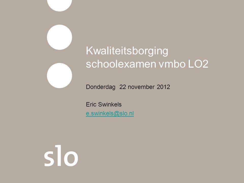 Programma workshop Kbse LO2 Tijd 14.30 – 16.00 uur •Netwerk kwaliteitsborging se vmbo LO2 •PTA – advies weging – lessenverdeling •Toetsing bij LO2 –Toetsvoorbeelden praktijk 28x –Toetsvoorbeelden theorie ….kbse LO2 –Toetsenbank LO2 – digitale beelden