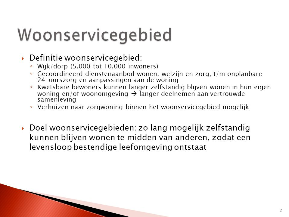  Verhouding tussen aantal AWBZ-gebruikers 85+ (2010) en aantal bedden in zorgwoningen, verzorgings- en verpleeghuizen (2008) (NL = 0,23)  Alle woonservicegebieden behalve Helden en Breda gelijk of beter dan NL gemiddelde  Alle woonservicegebieden behalve Zeevang gelijk of hoger dan hun vergelijkingsgebieden 33
