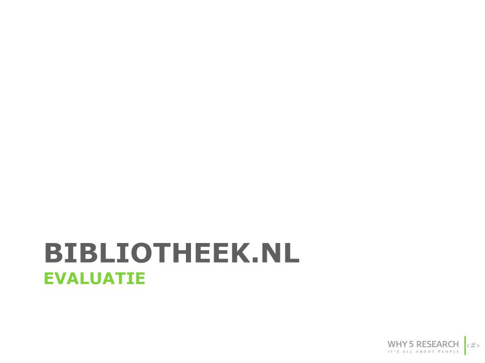 56 BIBLIOTHEEK.NL EVALUATIE