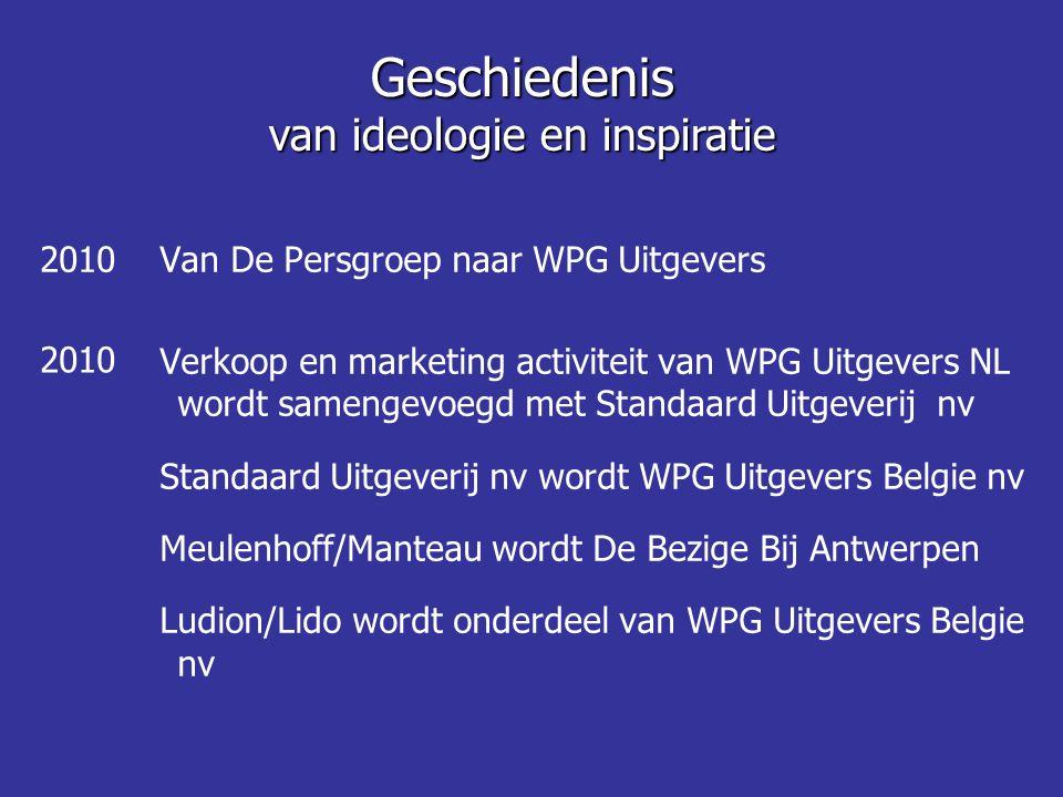 Van De Persgroep naar WPG Uitgevers Verkoop en marketing activiteit van WPG Uitgevers NL wordt samengevoegd met Standaard Uitgeverij nv Standaard Uitg