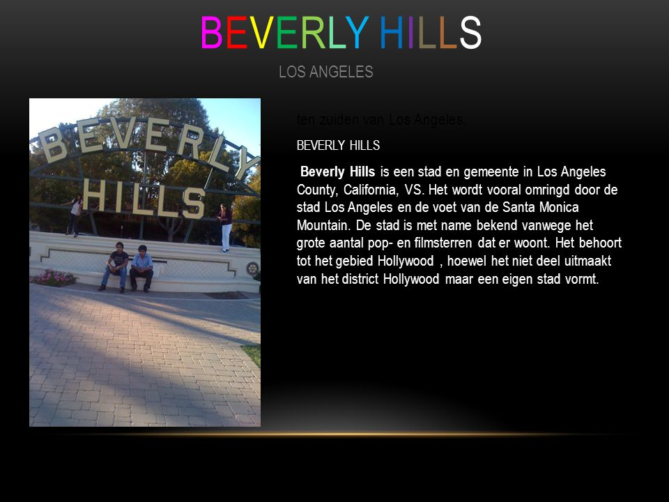 ten zuiden van Los Angeles.