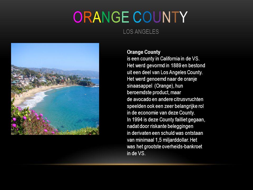 ORANGE COUNTY LOS ANGELES Orange County is een county in California in de VS.