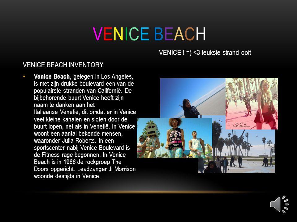 • Venice Beach, gelegen in Los Angeles, is met zijn drukke boulevard een van de populairste stranden van Californië.