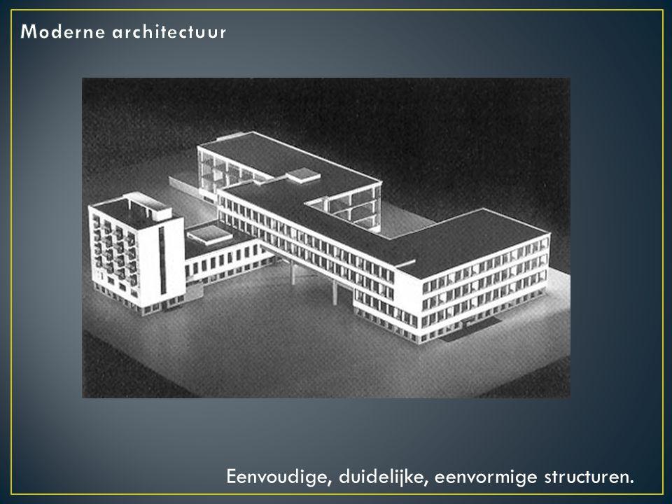 Eenvoudige, duidelijke, eenvormige structuren.