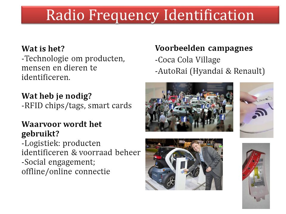 Radio Frequency Identification Wat is het.