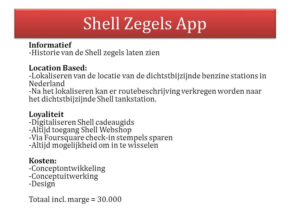 Shell Zegels App Informatief -Historie van de Shell zegels laten zien Location Based: -Lokaliseren van de locatie van de dichtstbijzijnde benzine stat